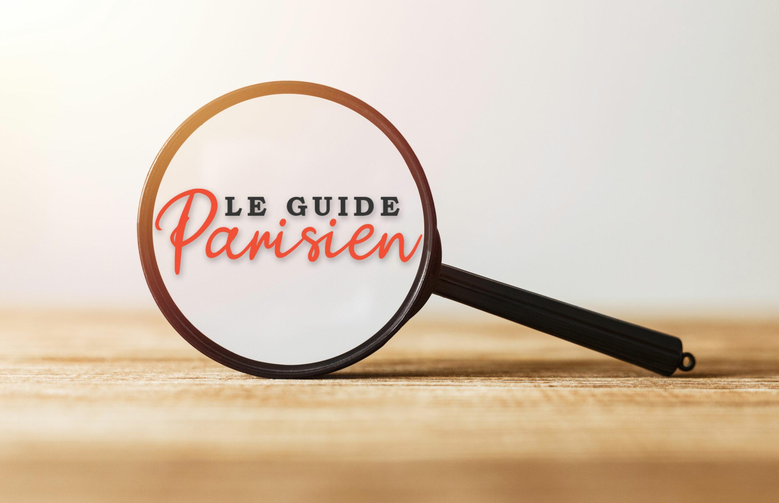 Le Guide Parisien - Guide des meilleurs restaurants parisiens